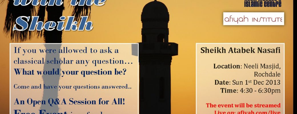 An Evening With The Shaykh – Open Q&A